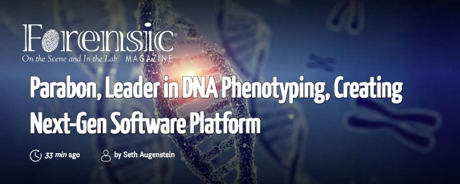 "[IMAGE] ""Parabon, Leader in DNA Phenotyping, Creating Next-Gen Software Platform"" — Forensic Magazine"