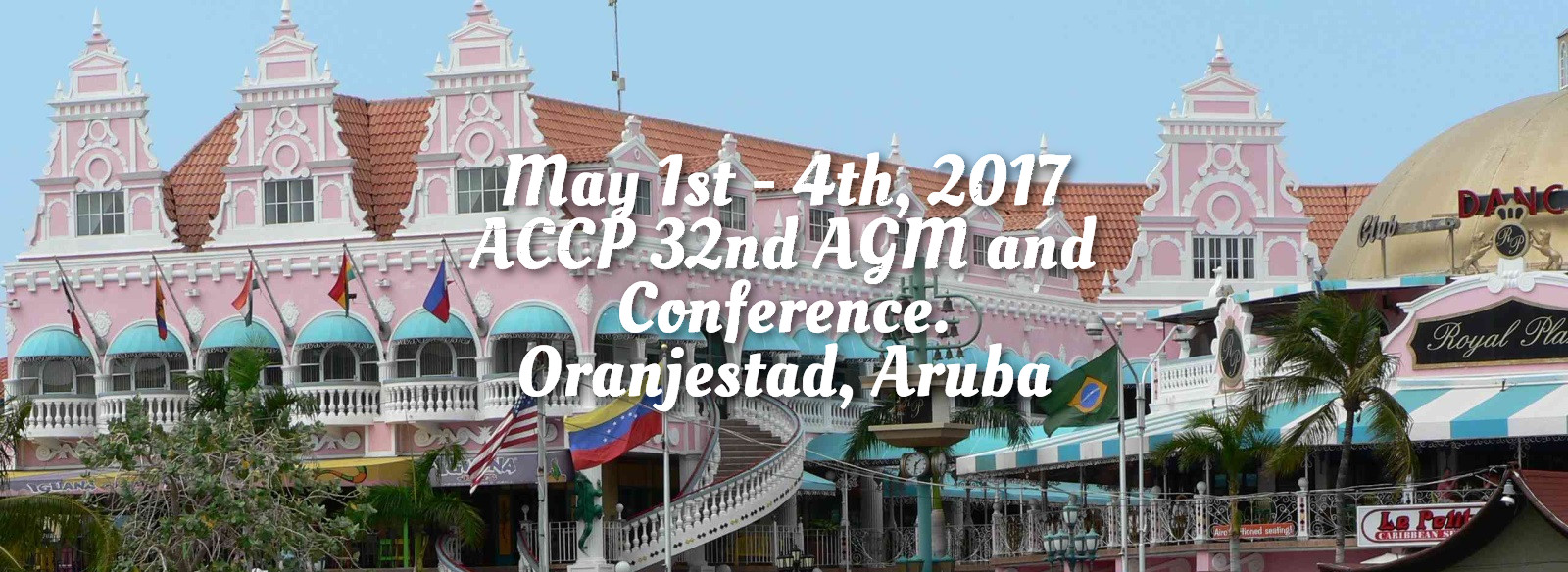[IMAGE] ACCP 32nd AGM and Conference, Oranjsstad, Aruba