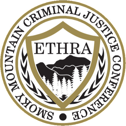 [IMAGE] ETHRA — Smoky Mountain Criminal Justice Conference