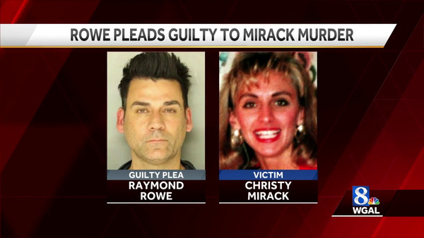 [IMAGE] Raymond Rowe Pleads Guilty to Christy Mirack Murder